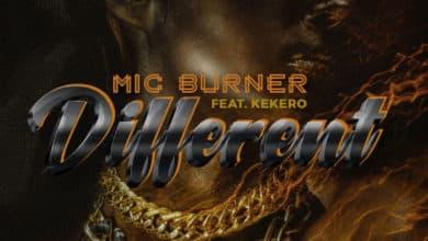 Photo of Mic Burner Ft. Kekero – Different (Walipusanakofye)