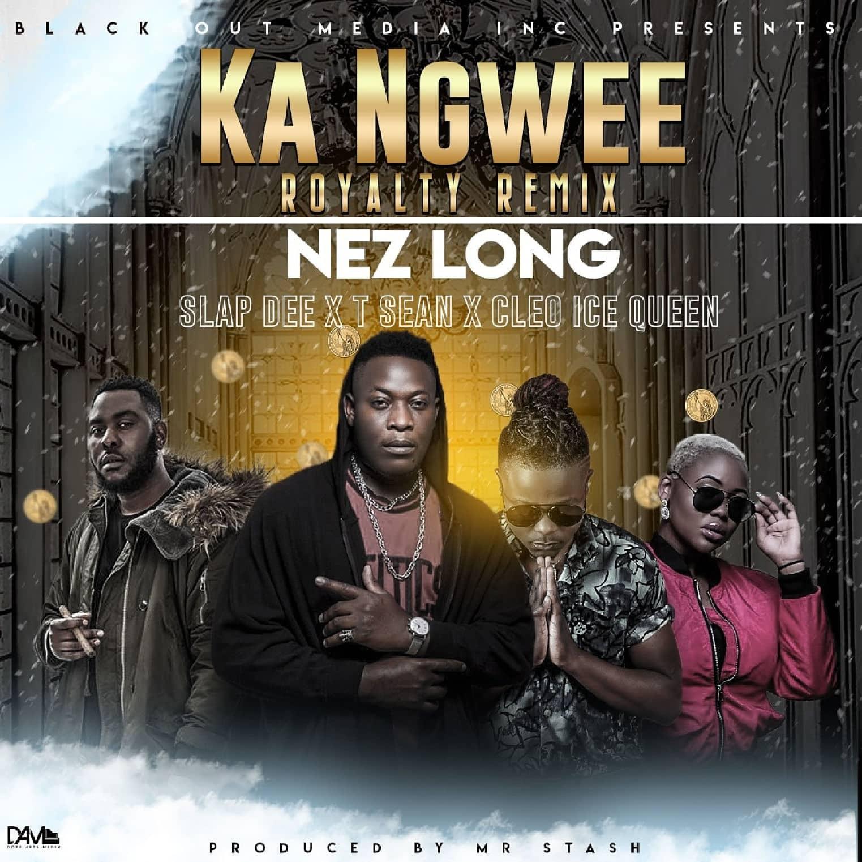 Nez Long Ft. Slapdee T Sean Cleo Ice Queen Ka Ngwee Remix