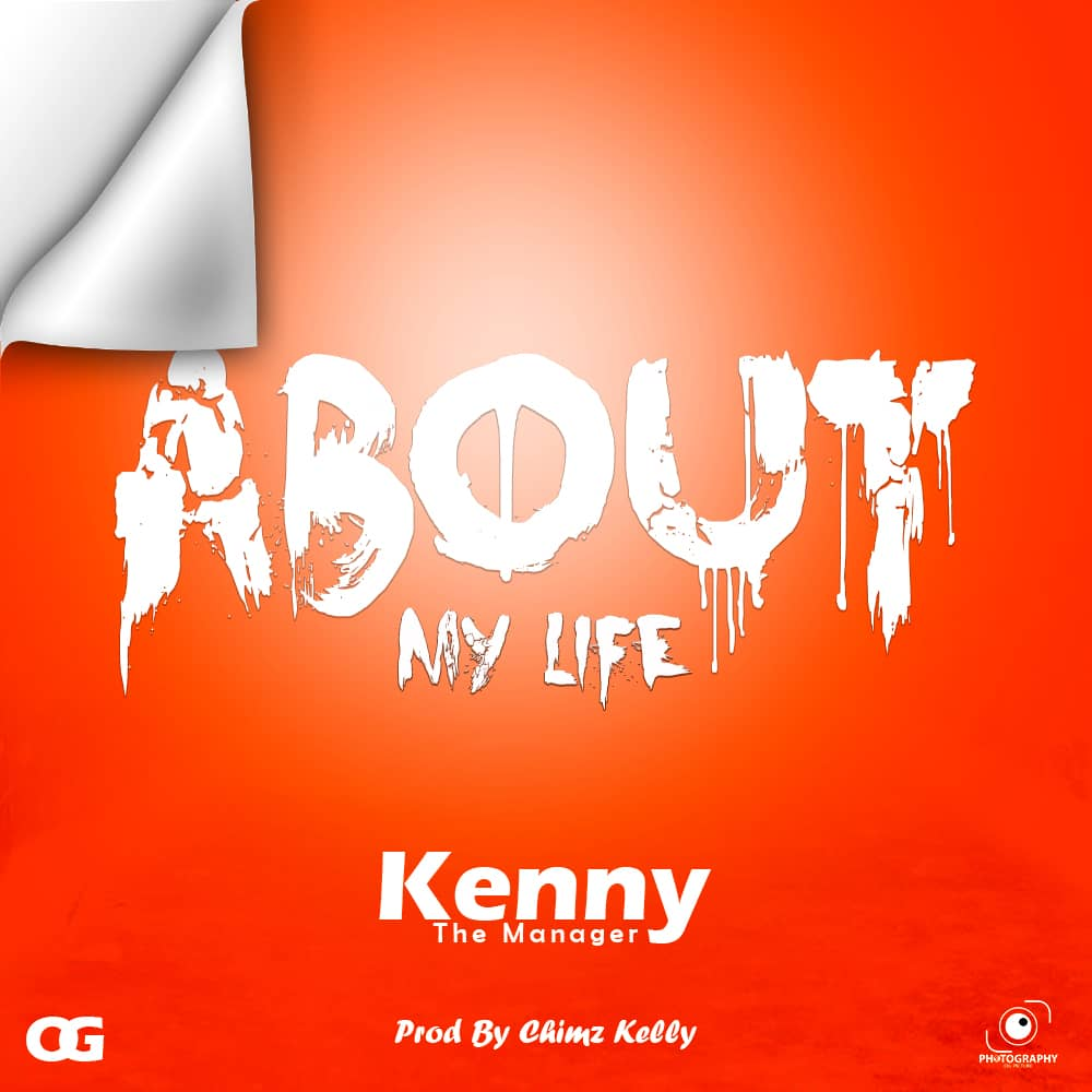 Kenny The Manager - About My Life