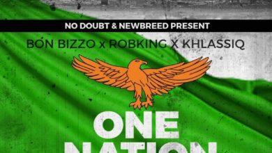 Photo of Bon Bizzo X Robking X Khlassiq – One Nation