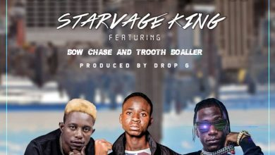 Photo of Starvage King Ft. Bow Chase & Trooth Boaller – Rise High